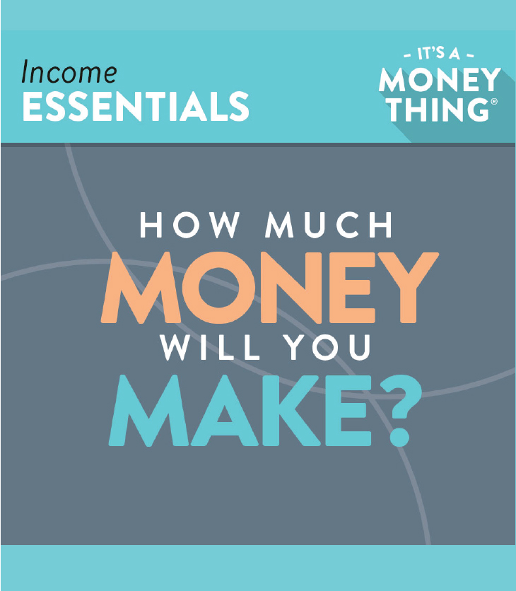 Discover how much money you can make with income essentials.